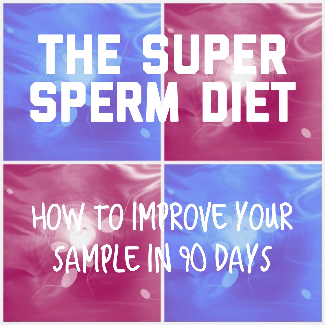 Ways to Increase Sperm Count & Sperm Motility Naturally